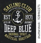 vintage sailor typography for t ... | Shutterstock .eps vector #528462271