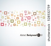 abstract geometric background... | Shutterstock .eps vector #528532759