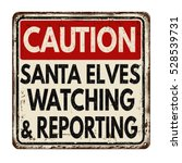 santa elves watching and... | Shutterstock .eps vector #528539731
