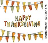 happy thanksgiving postcard.... | Shutterstock . vector #528554575