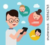 man sending messages to friends  | Shutterstock .eps vector #528562765