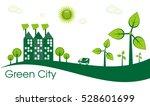 green eco city living concept. | Shutterstock .eps vector #528601699