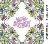 happy birthday greeting card.... | Shutterstock .eps vector #528631045