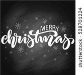 merry christmas brush hand... | Shutterstock .eps vector #528701224