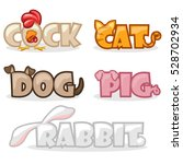 Stock vector cartoon pets funny cute animal text name dog cat rabbit pig and rooster on white background 528702934
