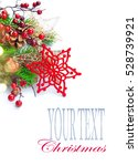 christmas and new year... | Shutterstock . vector #528739921