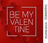 valentine's day heart symbol.... | Shutterstock .eps vector #528800941