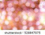 bokeh christmas lights | Shutterstock . vector #528847075