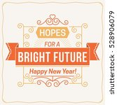 new years greeting | Shutterstock .eps vector #528906079