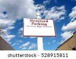 Reserved Parking Sign Under...