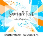 creative abstract colorful... | Shutterstock .eps vector #529000171