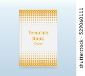 white paper book gold halftone... | Shutterstock .eps vector #529060111