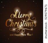 golden holiday lettering merry... | Shutterstock .eps vector #529079671