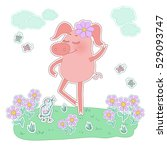happy pig with a flower on her... | Shutterstock . vector #529093747