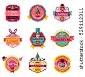 set of vintage carnival badges... | Shutterstock .eps vector #529112311