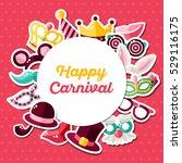 carnival invitation concept.... | Shutterstock .eps vector #529116175