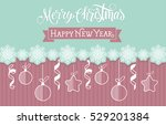 merry christmas lettering with... | Shutterstock .eps vector #529201384