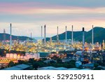 twilight of oil refinery  oil... | Shutterstock . vector #529250911