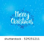 merry christmas text design.... | Shutterstock .eps vector #529251211