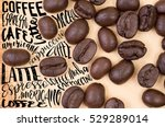 top view of roasted coffee... | Shutterstock . vector #529289014