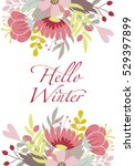 hello winter card with a... | Shutterstock .eps vector #529397899