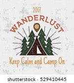 wanderlust camping badge. old... | Shutterstock .eps vector #529410445
