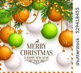 christmas background with... | Shutterstock .eps vector #529418455