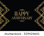 happy anniversary art deco... | Shutterstock .eps vector #529424641