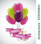 color glossy happy birthday... | Shutterstock . vector #529434841