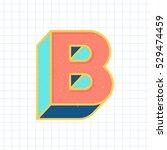 b letter vintage 3d font  retro ... | Shutterstock .eps vector #529474459