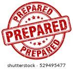 prepared. stamp. red round... | Shutterstock .eps vector #529495477