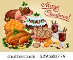 christmas dinner  traditional... | Shutterstock .eps vector #529580779
