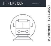 symbol of subway. thin line... | Shutterstock .eps vector #529615024
