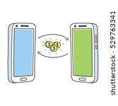 two smartphones sharing money ... | Shutterstock .eps vector #529763341