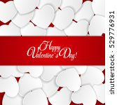 happy valentines day card with... | Shutterstock .eps vector #529776931