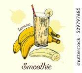 sketch of banana smoothie in... | Shutterstock .eps vector #529797685