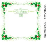 merry christmas and happy new... | Shutterstock .eps vector #529798201