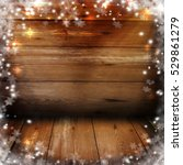 christmas background with... | Shutterstock . vector #529861279