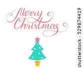 simple christmas card design... | Shutterstock .eps vector #529874419