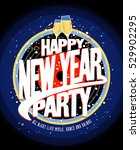 happy new year party design... | Shutterstock .eps vector #529902295