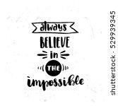 trendy hand lettering poster.... | Shutterstock .eps vector #529939345