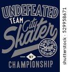 skate board typography  t shirt ... | Shutterstock .eps vector #529958671