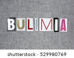 bulimia word on grey background ... | Shutterstock . vector #529980769