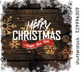 merry christmas and happy new... | Shutterstock .eps vector #529996309