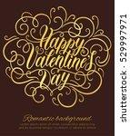 happy valentine's day hand... | Shutterstock .eps vector #529997971