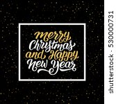merry christmas and happy new... | Shutterstock .eps vector #530000731