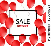 sale poster  banner with red... | Shutterstock .eps vector #530000815