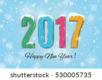 2017 happy new year snow... | Shutterstock .eps vector #530005735