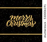 merry christmas phrase in frame ... | Shutterstock .eps vector #530006191