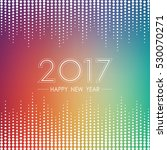 happy new year 2017 on abstract ... | Shutterstock .eps vector #530070271